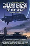 12: The Best Science Fiction and Fantasy of the Year: Volume Twelve (Best SF & Fantasy of the Year)