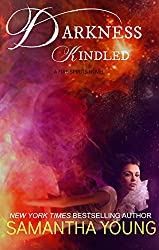 Darkness, Kindled (Fire Spirits Book 4)