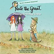 Nate the Great and the Missing Birthday Snake | Andrew Sharmat, Marjorie Weinman Sharmat
