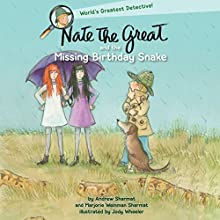 Nate the Great and the Missing Birthday Snake Audiobook by Andrew Sharmat, Marjorie Weinman Sharmat Narrated by John Lavelle