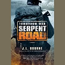 TOMORROW WAR: SERPENT ROAD: THE CHRONICLES OF MAX, BOOK 2