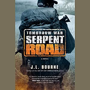 Tomorrow War: Serpent Road Audiobook