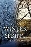 Winter from Spring, Charles Taylor, 1441558659