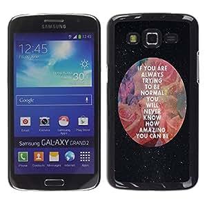 Dragon Case - FOR Samsung Galaxy Grand 2 - you can be - Caja protectora de pl??stico duro de la cubierta Dise?¡Ào Slim Fit