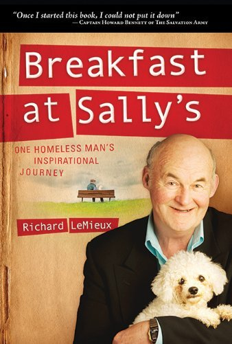 Breakfast at Sally's : One Homeless Man's Inspirational Journey (SIGNED)