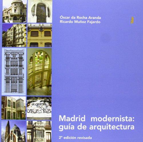 Leer Libro Madrid Modernista Gu A De Arquitectura