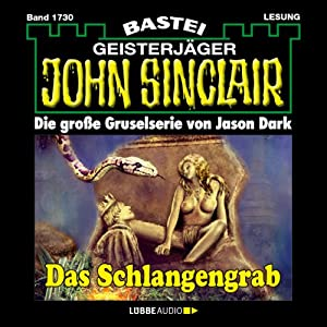 Das Schlangengrab (John Sinclair 1730) Hörbuch