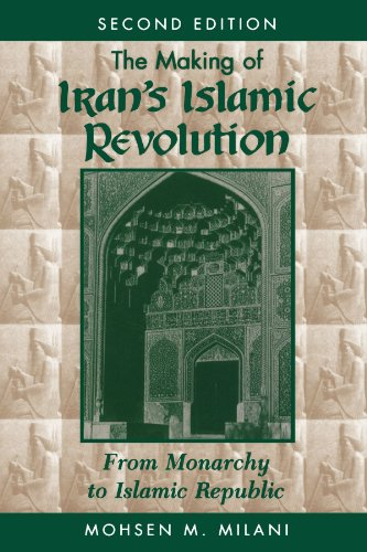 The Making Of Iran's Islamic Revolution: From Monarchy To Islamic Republic, Second Edition