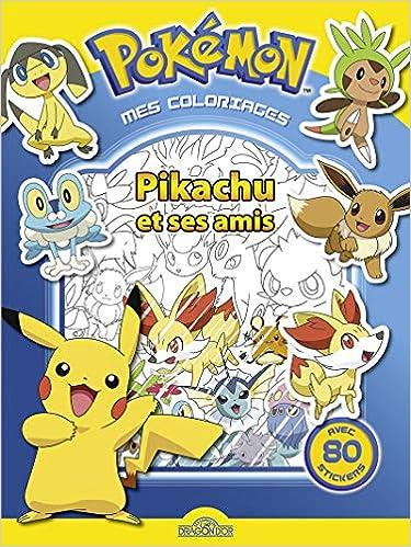 Mes Coloriages Pikachu Et Ses Amis 9782821204331 Amazon Com Books