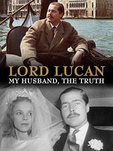 (Lord Lucan: My Husband, The Truth)