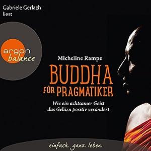 Buddha für Pragmatiker Audiobook