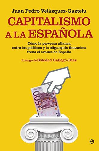 Descargar Libro Capitalismo A La Española Juan Pedro Velázquez