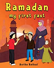 Ramadan My First Fast (Unravel Festivals Book 1)