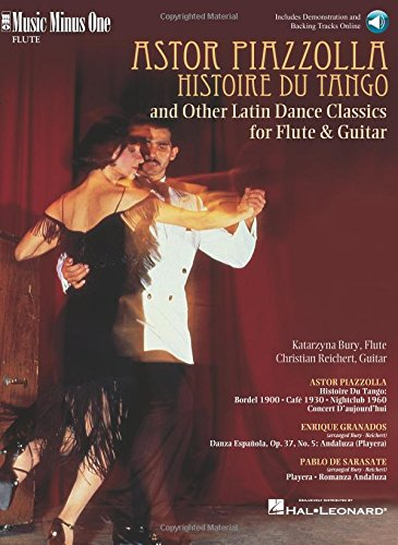 (Piazzolla: Histoire Du Tango and Other Latin Classics for Flute & Guitar Duet: Music Minus One FLUTE Edition)