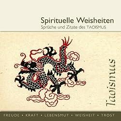 Sprüche und Zitate des Taoismus (spirituelle Weisheiten)