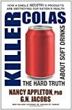 img - for Killer Colas: The Hard Truth About Soft Drinks book / textbook / text book