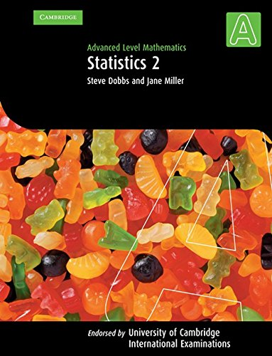 Statistics 2 (International) (Advanced Level Mathematics)