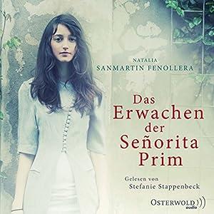 Das Erwachen der Señorita Prim Hörbuch