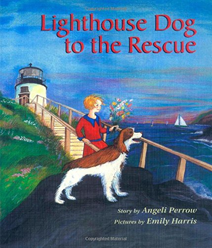 (Lighthouse Dog to the Rescue)