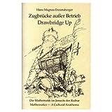 Drawbridge Up, Hans Magnus Enzensberger, 1568810997