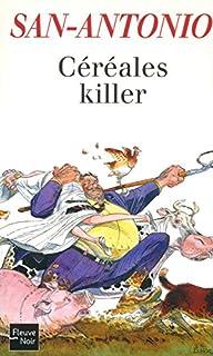 Céréales killer : roman agricole, San-Antonio