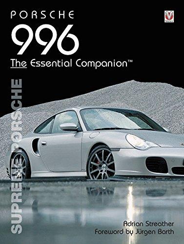 (Porsche 996: Supreme Porsche (Essential Companion))