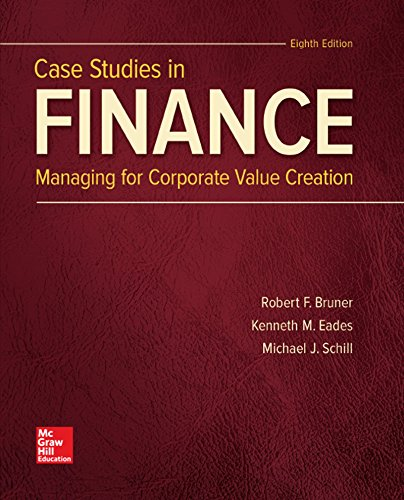 Case Studies in Finance (The Mcgraw-hill Education Series in Finance, Insurance, and Real Estate)