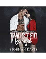 Twisted Betrayal: Rydeville Elite Series, Book 2