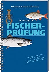 Arbeitsbuch Fischerprüfung: Mit allen Prüfungsfragen von Hammer. M. (2002) Taschenbuch