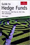 Guide to Hedge Funds, Philip Coggan, 1576603113