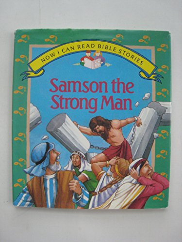 (Samson the Strong Man (Now I Can Read Bible)