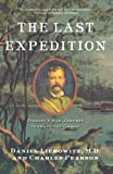 img - for The Last Expedition: Stanley's Mad Journey through the Congo book / textbook / text book