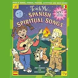 Teach Me Spanish Spiritual Songs