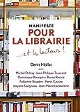manifeste pour la librairie et les lecteurs by denis mollat 2016 03 16