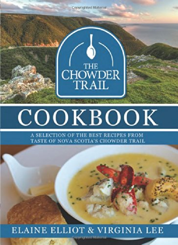 The Chowder Trail Cookbook: A selection of the - Cooks Illustrated Best Of 2014