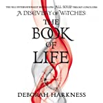 The Book of Life: The All Souls Trilogy, Book 3 | Deborah Harkness