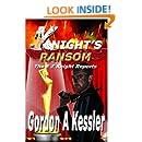 KNIGHT'S RANSOM (The E Z Knight Reports Book 3)