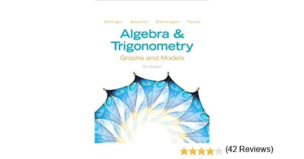 Algebra and Trigonometry: Graphs and Models (5th Edition): Marvin ...