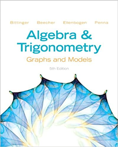 Algebra and trigonometry graphs and models 5th edition marvin l algebra and trigonometry graphs and models 5th edition 5th edition fandeluxe Choice Image