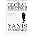 The Global Minotaur: America, Europe and the Future of the Global Economy (Economic Controversies)