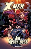 : X-Men: Age of Apocalypse Prelude