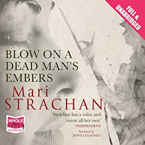 Blow on a Dead Man's Embers Audiobook