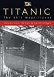 Titanic, Bruce Beveridge and Steve Hall, 0752446061