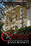 Contingent on Approval: #5.5 Holiday Novella (Savannah Martin Mysteries)
