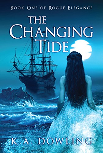 - The Changing Tide: Book One of Rogue Elegance