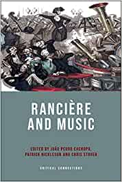 Ranciere and Music (Critical Connections)