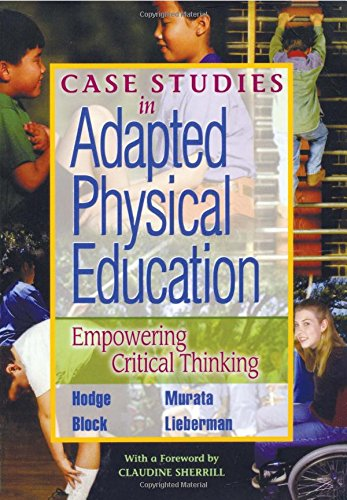 Case Studies in Adapted Physical Education: Empowering Critical Thinking