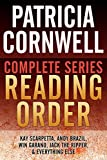 PATRICIA CORNWELL COMPLETE SERIES READING ORDER: All Kay Scarpetta in order, Andy Brazil in order, Win Garano in order, all non-fiction, and more!