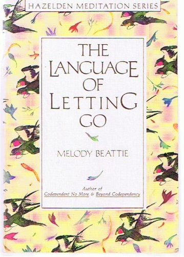 The Language of Letting Go: Daily Meditations for Codependents (Hazelden Meditation Series) (Best Pharmaceutical Companies In The World)