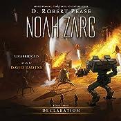 Noah Zarc: Declaration | D. Robert Pease